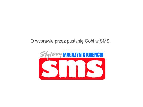 Artykuł w Stylowym Magazynie Studenckim SMS o wyprawie przez Gobi